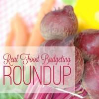 real food budgeting roundup